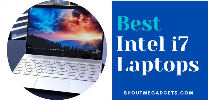 Best Intel i7 Laptops