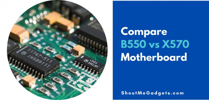 Compare B550 vs X570 Motherboard