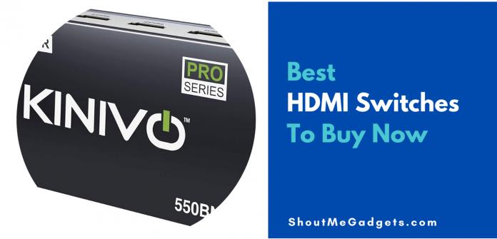 best-hdmi-switches
